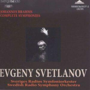 Brahms: Complete Symphonies - Evgeny Svetlanov