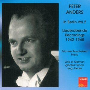 Peter Anders: Berliner Liederabende
