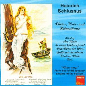 Heinrich Schlusnus: Sings Rhein-