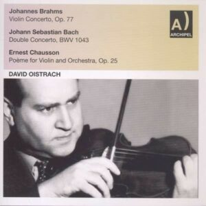 Brahms, Bach, Chausson: Violin Cto,  Double Cto,  Poeme For V