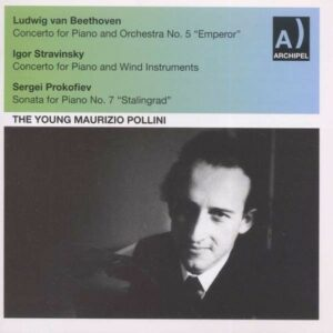 Beethoven, Stravinsky, Prokofiev: The Young Maurizio Pollini Piano (1
