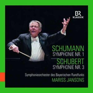 Schumann: Symphony No 1/ Schubert: Symphony No 3 - Mariss Jansons