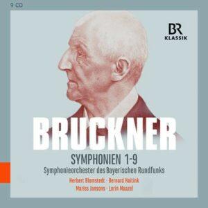 Anton Bruckner: Symphonies Nos. 1 - 9 - Symphonieorchester des Bayerischen Rundfunks