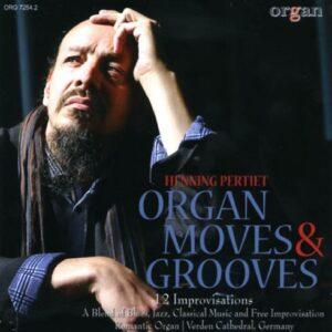 Henning Pertiet : Organ moves & grooves, 12 improvisations pour orgue.