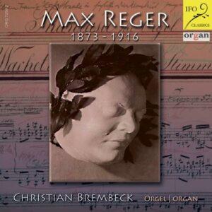 Reger : Œuvres pour orgue. Brembeck.