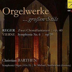 Reger, Vierne : Œuvres pour orgue. Barthen.