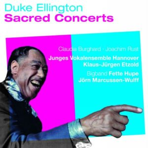 Duke Ellington : Concertos sacrés. Burghard, Rust, Etzold, Marcussen-Wulff.