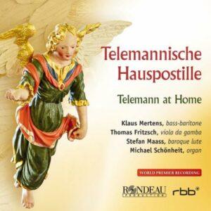 Telemann at Home : House postils in the style of Telemann. Mertens, Fritzsch, Maass, Schönheit.