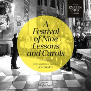 A Festival of Nine Lesons and Carols. Beck, Bauditz.