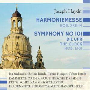 Haydn : Harmoniemesse - Symphonie n° 101. Siedlaczeck, Ranch, Hunger, Berndt, Grünert.