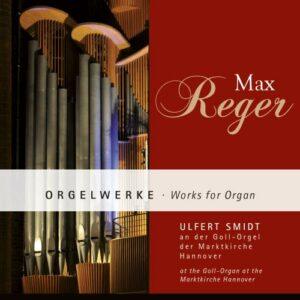 Reger : Œuvres pour orgue. Smidt.