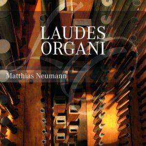 Laudes Organi : Œuvres pour orgue de Bach, Brahms, Buxtehude, Mendelssohn… . Neumann.