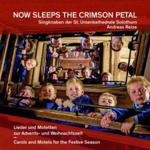 Now Sleeps the Crimson Petal : Carols et Motets pour le temps de Noël. Reize.
