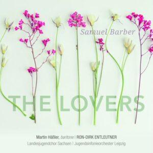 Barber : The Lovers, op. 43. Häßler, Entleutner.