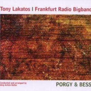 Porgy & Bess - Tony Lakatos