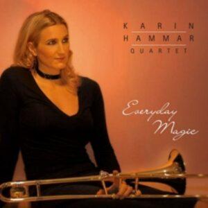 Everyday Magic - Karin Hammar Quartet