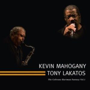 The Coltrane Hartman Fantasy Vol.1 - Kevin Mahogany