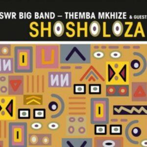 Shosholoza - Themba Mkhize