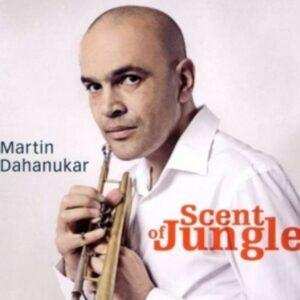 Scent Of Jungle - Martin Dahanukar