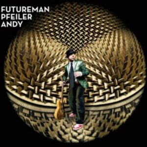 Futureman - Andy Pfeiler