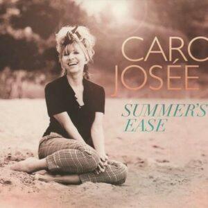 Summer's Ease - Caro Josee