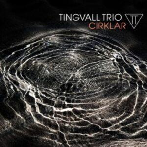 Cirklar - Tingvall Trio