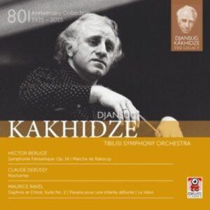 Debussy / Ravel / Berlioz: Djansug Kakhidze The Legacy Vol. 4
