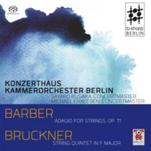 Bruckner / Barber: Adagio For Strings Op.11 / String Quintet In F Major - Konzerthaus Kammerorchester Berlin