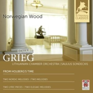 Grieg: From Holberg's Time - Saulius Sondeckis