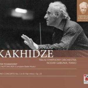 Tchaikovsky: The Nutcracker / Piano Concerto No. 1 - Djansug Kakhidze