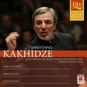 Vakhtang Kakhidze: Piano Concerto, Amazons Suite, Conjugations - Djansug Kakhidze