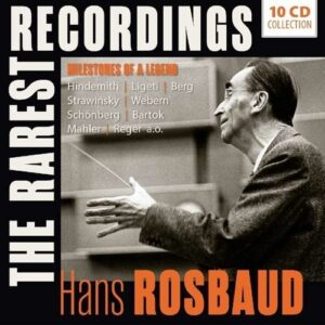 The Rarest Recordings - Hans Rosbaud