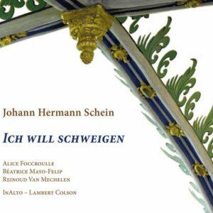 Johann Hermann Schein: Ich Will Schweigen - Inalto - Colson