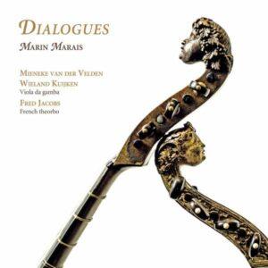 Marais, Marin: Dialogues,  The Viola Da Gamba Suite