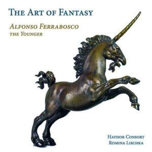 Alfonso Ferrabosco The Younger: Consort Music 'The Art Of Fantasy' - Romina Lischka