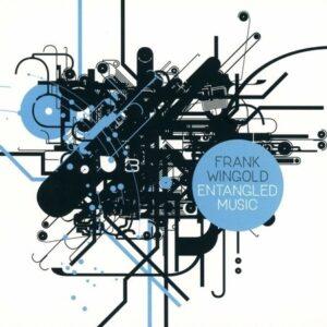 Entangled Music - Frank Wingold