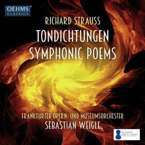 Richard Strauss: Symphonic Poems - Sebastian Weigle