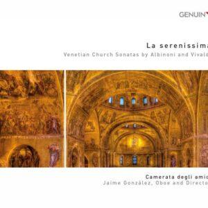La serenissima. Sonates d'église vénitiennes d'Albinoni et Vivaldi. Gonzalez.