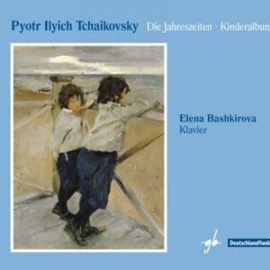 Tchaikovski : Les Saisons - Album pour enfants. Bashkirova.