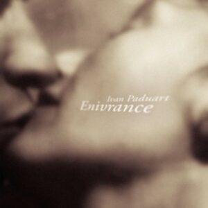 Enivrance - Ivan Paduart