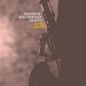 Herleinsberger: Round Corners - Konstantin Herleinsberger Quartett