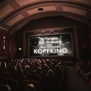 Kopfkino - Ed Partyka Jazz Orchestra