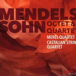 Mendelssohn: Octet And Quartet No.1 - Merel Quartet & Castalian Quartet