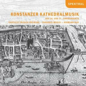 Various Composers: Cathedral Music From Konstanz In Th