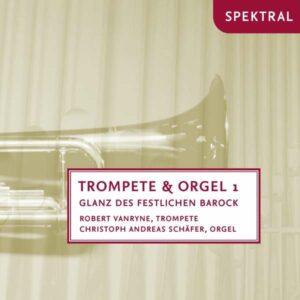Albinoni, Bach, Handel, Purcell, Sch: Trompete & Orgel 1,  Glanz Der Festl