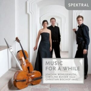 Music For A While - Joachim Wohlgemuth