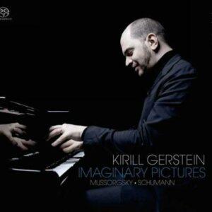Mussorgsky Schumann: Imaginary Pictures - Kirill Gerstein