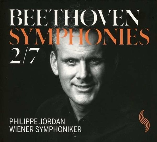 Beethoven: Symphonies 2 & 7 - Philippe Jordan