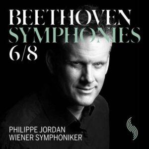 Beethoven: Symphonies 6 And 8 - Philippe Jordan