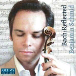 Johann Sebastian Bach: Reflected - Benjamin Schmid